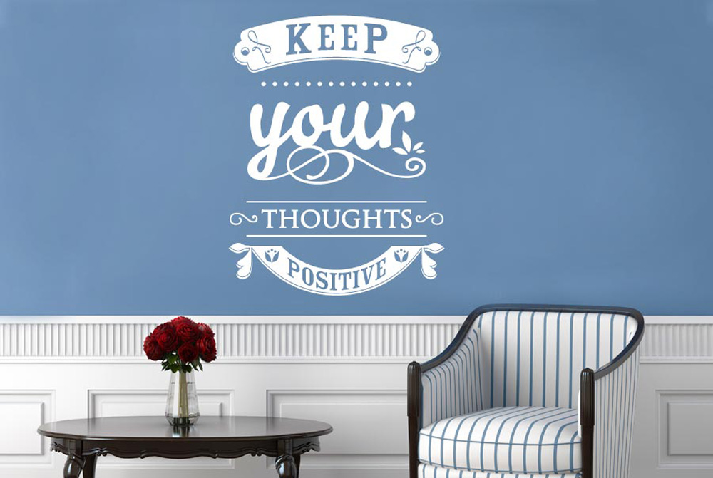 Keep Your Thoughts Positive Wall Stickers Vinyl Art Decals